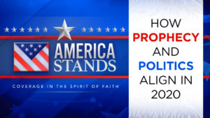 How Prophecy and Politics Align in 2020 with Special Guest Hank Kunneman